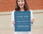 Oregon State Art Poster, I Love You From Here To OREGON Art Print, Shown in Steel Blue - Choose Color Canvas Frame Moving Anniversary Gift