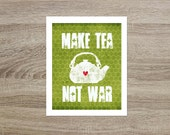 Tea Typography Poster Make Tea, Not War Green Hexagon Geometric Teapot Modern Kitchen Wall Art Funny Tea Art Print Gift for Tea Lover