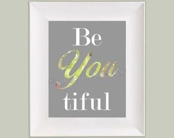 Be You Beautiful Watercolor Paper Wall Art Print