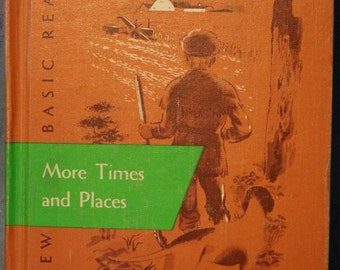 The New Basic Reader More Times and Places School Text Book Elementary 1955 Alexandria MN