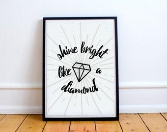 Gicleè Shine Bright Like a Diamond Script Lettering Poster