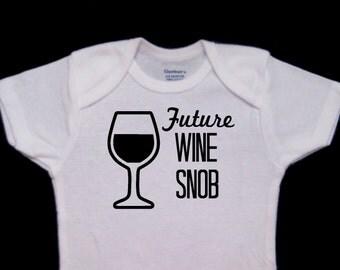 Future Wine Snob Funny Baby Onesie Bodysuit