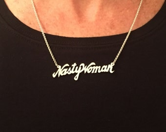 Nasty Woman March ~ Solid 925 Sterling Silver Necklace ~ She Persisted ~ Resist ~ Women Power ~ Made in the USA