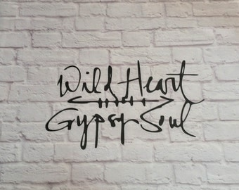Wild Heart Gypsy Soul Vinyl Wall Decal