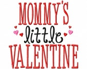 MOMMYS little VALENTINE - Hearts - Machine Embroidery Design - 6 Sizes