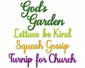 Gods Garden Lettuce be Kind Squash Gossip Turnip for Church - Machine Embroidery Design - 7 Sizes
