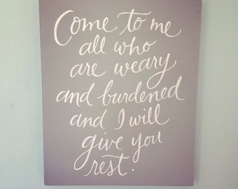 Hand painted Sign - Matthew 11:28 - on Reclaimed Wood