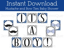 Printable Mustache Banner, Mustache and Bow Ties Baby Shower Idea, Boy Baby Shower Banner, It's A Boy