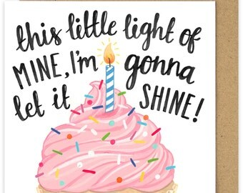 SALE Christian Birthday Card. This Little Light of Mine Im Gonna Let It Shine Card. Cupcake Birthday Card Hand Lettered Scripture.