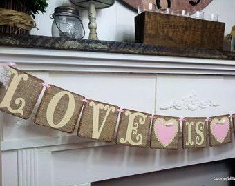 Love Is Sweet Banner, Burlap Wedding Banner, Bridal Shower Banner, Engagement Banner, Hearts Garland, Wedding Sign, Burlap banner Decor