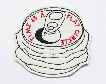 Time is a Flat Circle Patch / Embroidered Patch / Badge / Beer / Crushed Can / Drinking / True Detective / Nietzsche