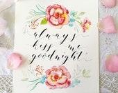 "Always Kiss Me Goodnight Love Print Reception Sign, Wedding Gift, Reception Sign 8"" x 10"""