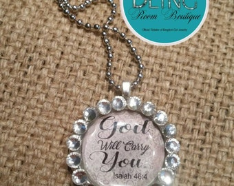 """Crystal  Pendant """"God will carry You""""."""