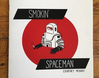 Smokin' Spaceman 6 page risograph comic