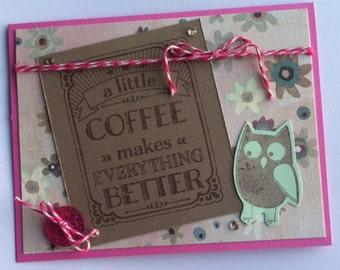 Coffee Handmade Card, Owl Card, Handmade All Occasion Card, Any Occasion Card, Blank Handmade Card