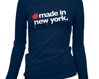Women's Made in New York Long Sleeve Tee - S M L XL 2x - Ladies' New York City T-shirt, NYC, Brooklyn, Queens, Staten, Bronx - 3 Colors