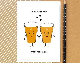 Anniversary Card, For Him, Beer Card, Funny Card, Beer, Card for Him, Boyfriend Card, Other Half, Love, Husband Card, Anniversary, Wife Card