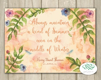 Always Maintain Summer in Winter - Henry David Thoreau Quote 6x4 Note Card