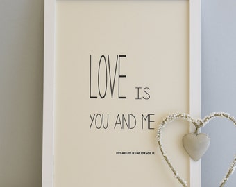 Love Is Print, Wall Art, Gift For A Couple, Valentines Gift, Valentines Day, Wall Art Print,