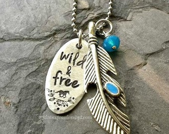 Hand stamped necklace-Wild & Free- Feather Charm necklace-Boho necklace- Bohemian Style Necklace