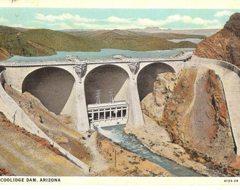 Vintage Postcard...Coolidge Dam, Arizona...Used, 1931...no. 1361