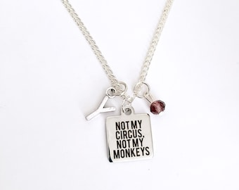 Personalized Not My Circus Necklace