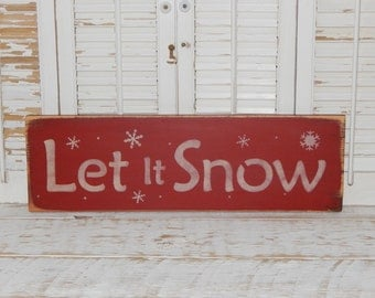 Let It Snow Sign Christmas Sign Rustic Signs