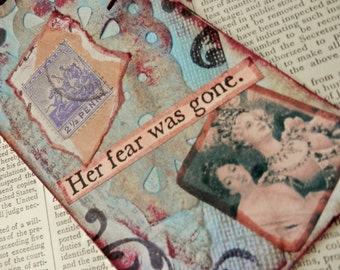 "ART/JOURNAL/INSPIRATION Tag - Collage with Book Text Snippet - ""Her Fear Was Gone""  One-of-a-Kind"