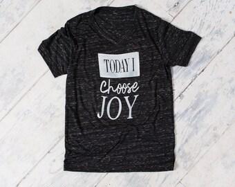 Today I choose JOY shirt