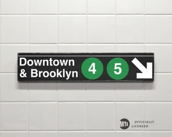Downtown & Brooklyn 4-5 Trains - New York City Subway Sign - Wood Sign