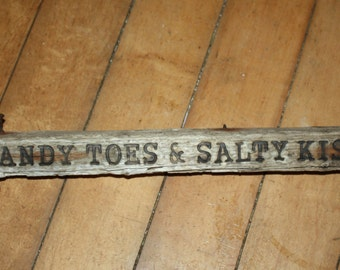 Hand Made Driftwood Wood Burned Sign, Wall Hanging, Reads Sandy Toes & Salty Kisses, Home Decor, Cottage Chic, Beach House, Ready to Hang