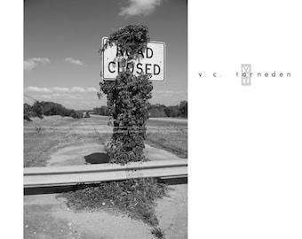 road closed, fine art black & white photographic print