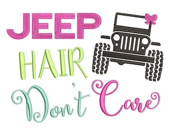Jeep Hair Don't Care Embroidery Design - Instant Download