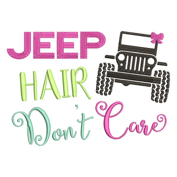 Jeep hair don t care embroidery design instant download