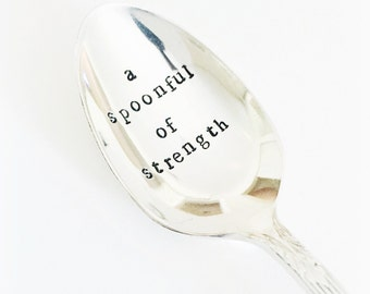 "vintage ""spoonful of strength"" hand stamped spoon"