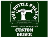 SET OF 15 Key Chain Sized- The Bottle Wrench Bottle Opener