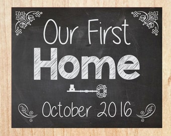 Our First Home Chalkboard Sign PRINTABLE photo prop announcement