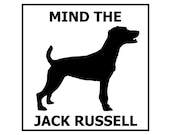 Mind the Jack Russell ceramic door/gate sign tile