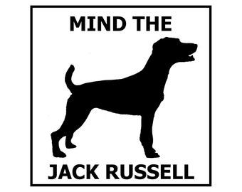 Mind the Jack Russell ceramic door/gate sign tile