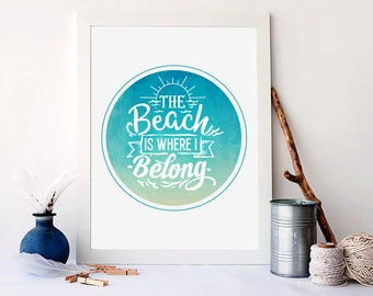 The beach is where I belong, nautical nursery art print, nautical home decor, beach house home decor, nautical watercolour poster, A-1224