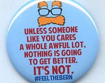 Bernie Sanders Unless Feel the Bern button