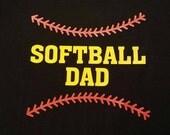 Softball Dad shirt made with vinyl on a black shirt