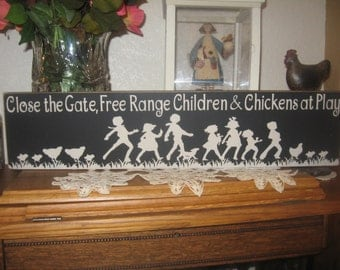 Chicken Sign,Chicken Wall Decor,Close The Gate,Chicken Yard Decor,Chicken coop,Rustic Sign,Wood Sign,Primitive Wood Sign,Farmhouse Decor,