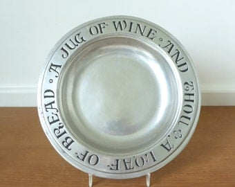 Wilton Armetale pewter A Loaf of Bread A Jug of Wine and Thou plate
