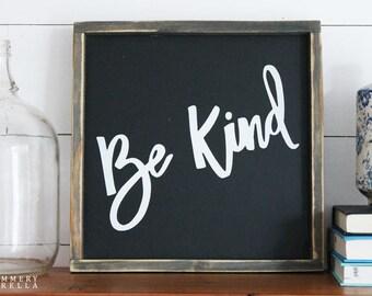 Be Kind Rustic Wood Sign (Black Background)