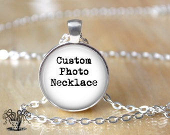 Custom Photo Necklace - Custom Necklace - Customizable Necklace - Personalized Necklace