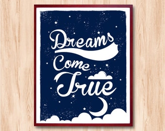 Dreams Come True typographic Print, Instant Download, Life Quote, Letterpress Style, Home Decor, Kids Room Art, Wall Art