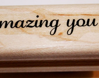 Amazing You Rubber Stamp from Stampin Up