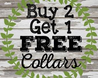 Buy 2, Get 1 Collar Special