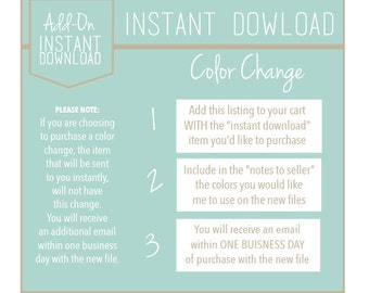Add On: Color Change to an Instant Download
